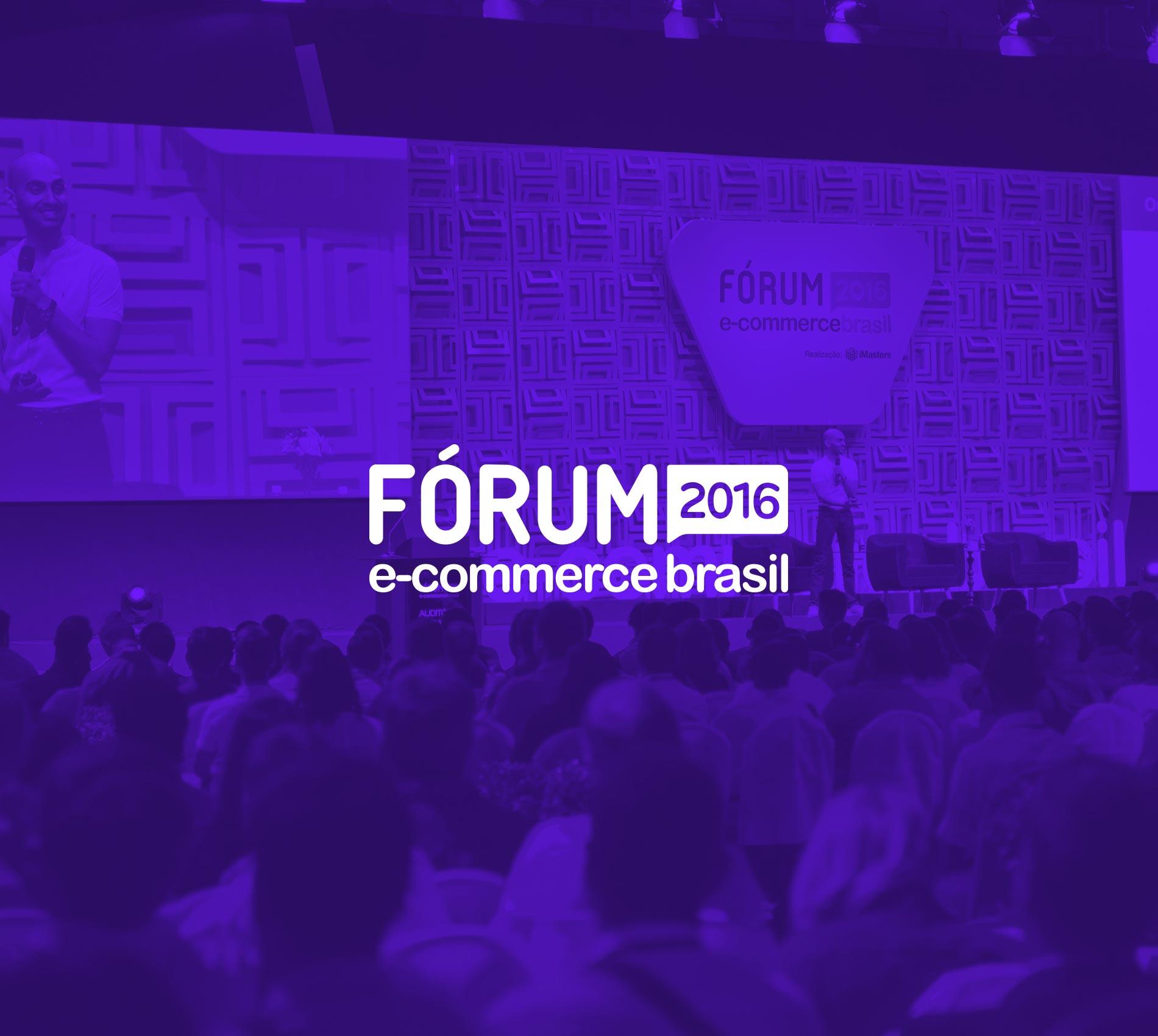 Fórum E-Commerce Brasil 2016, São Paulo
