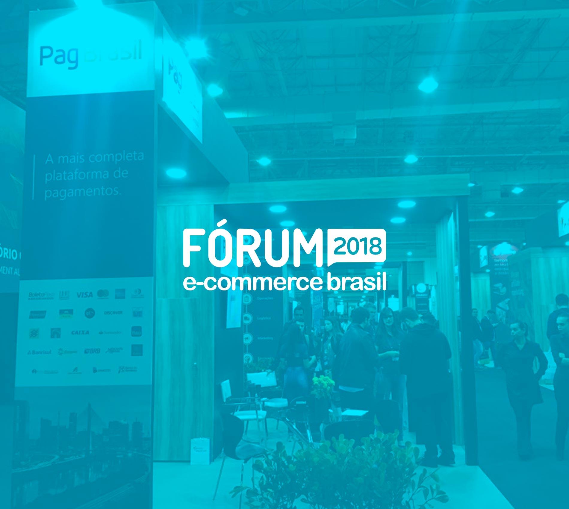 Fórum E-Commerce Brasil 2018, São Paulo