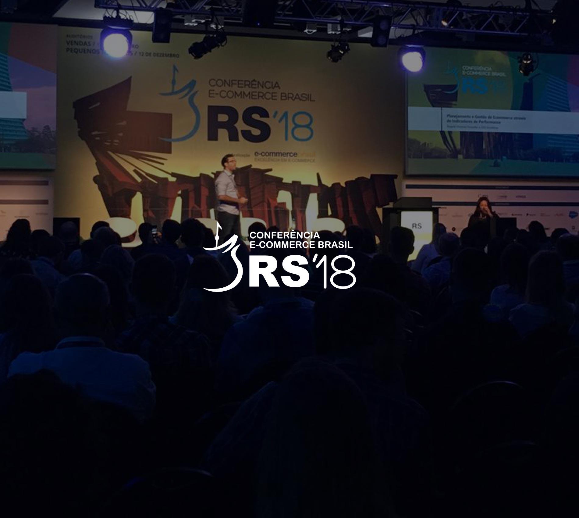 Conferência E-Commerce Brasil RS 2018, Porto Alegre