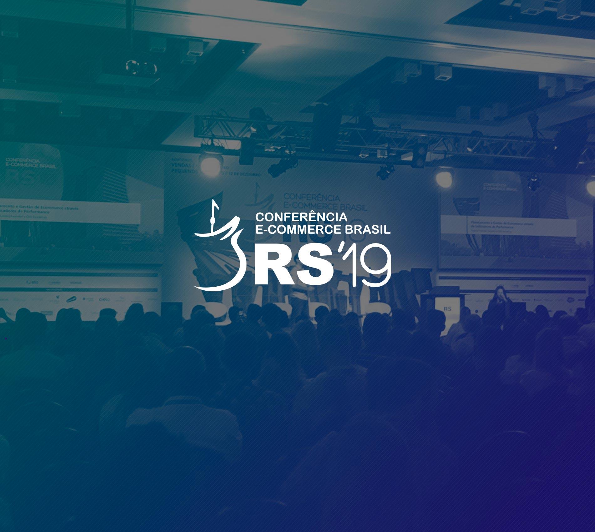 Conferência E-commerce Brasil RS 2019, Porto Alegre