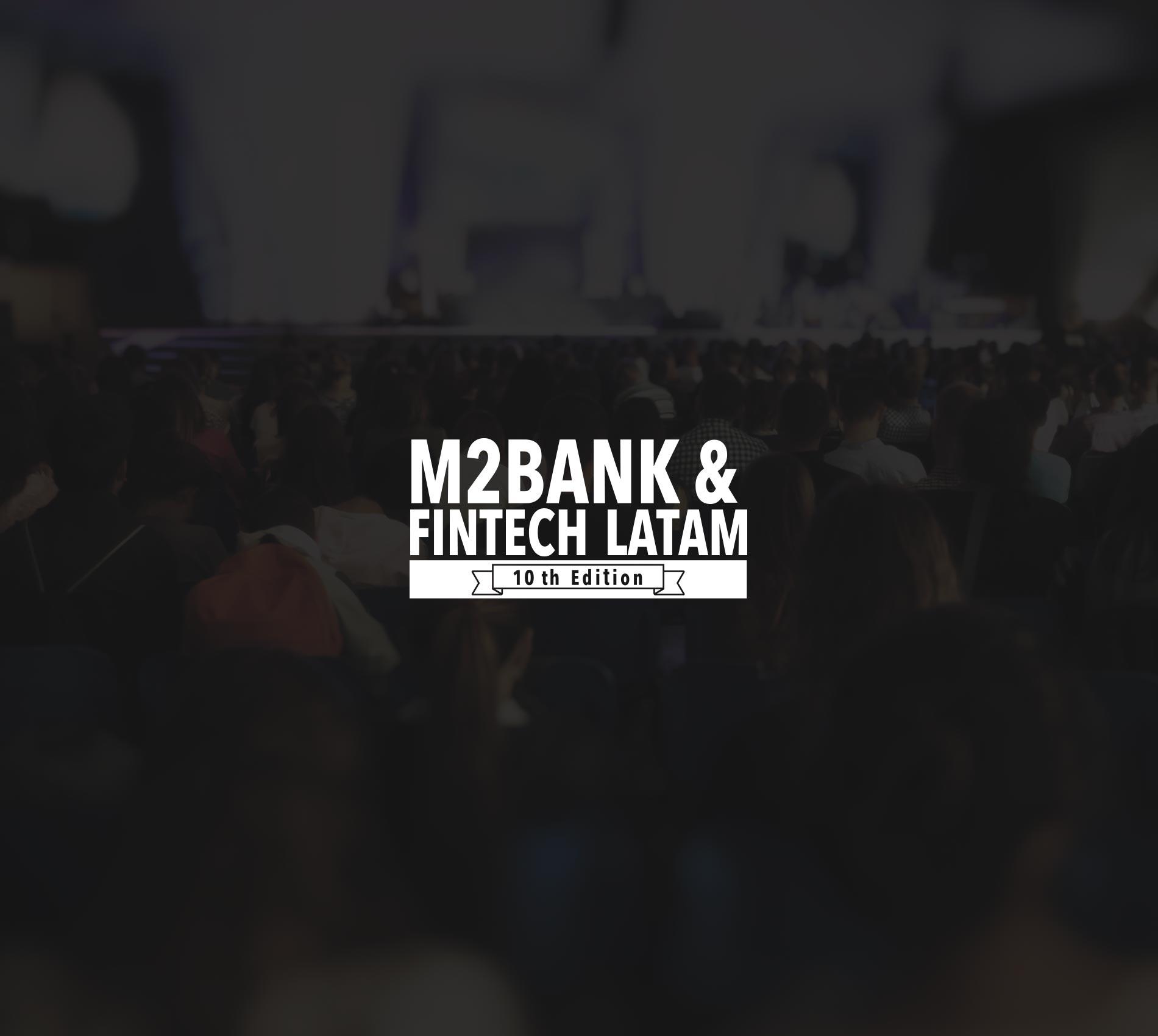 M2Bank & Fintech LATAM 2019