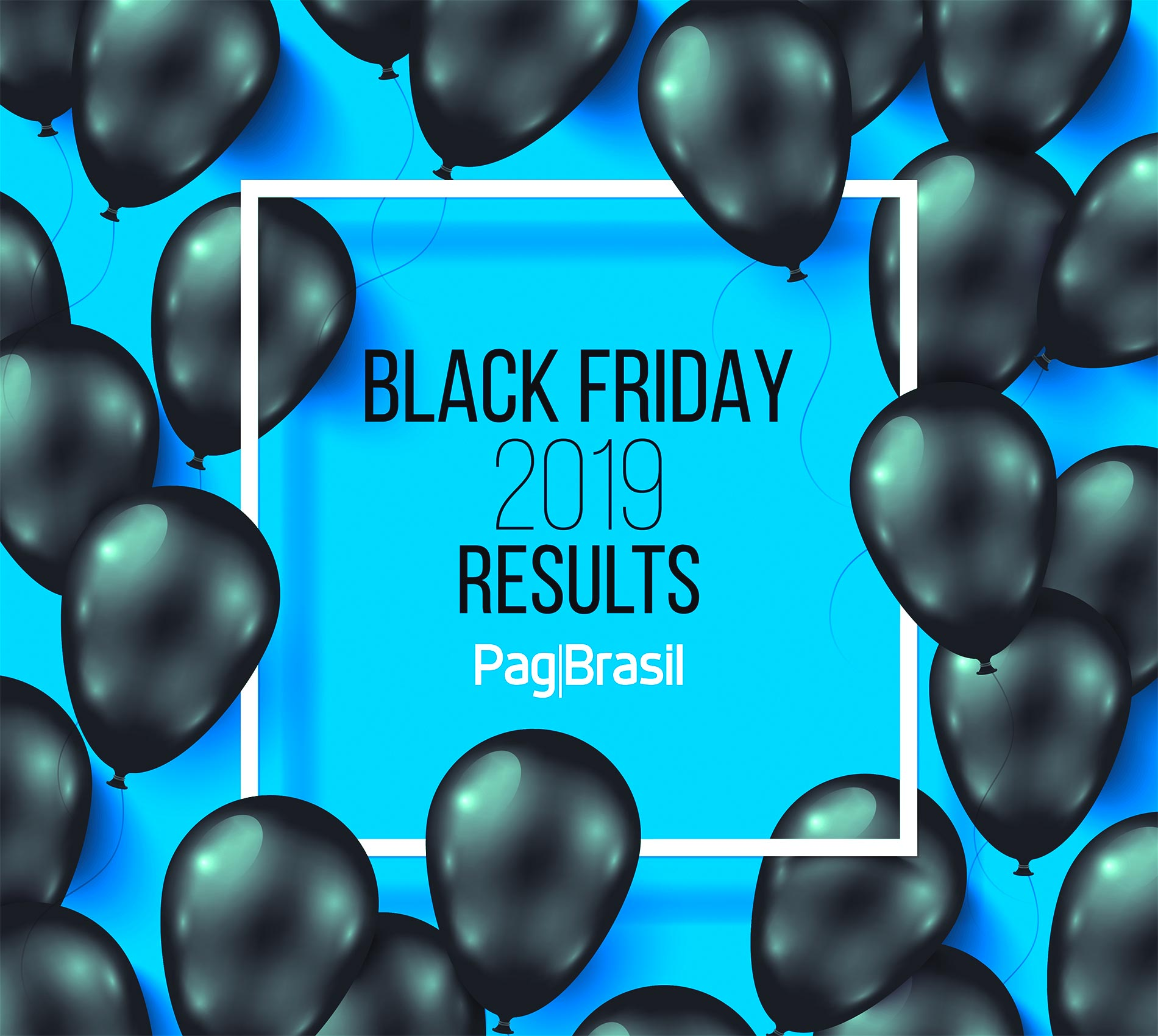 Black Friday 2019 results: Boleto Flash® grows 106%