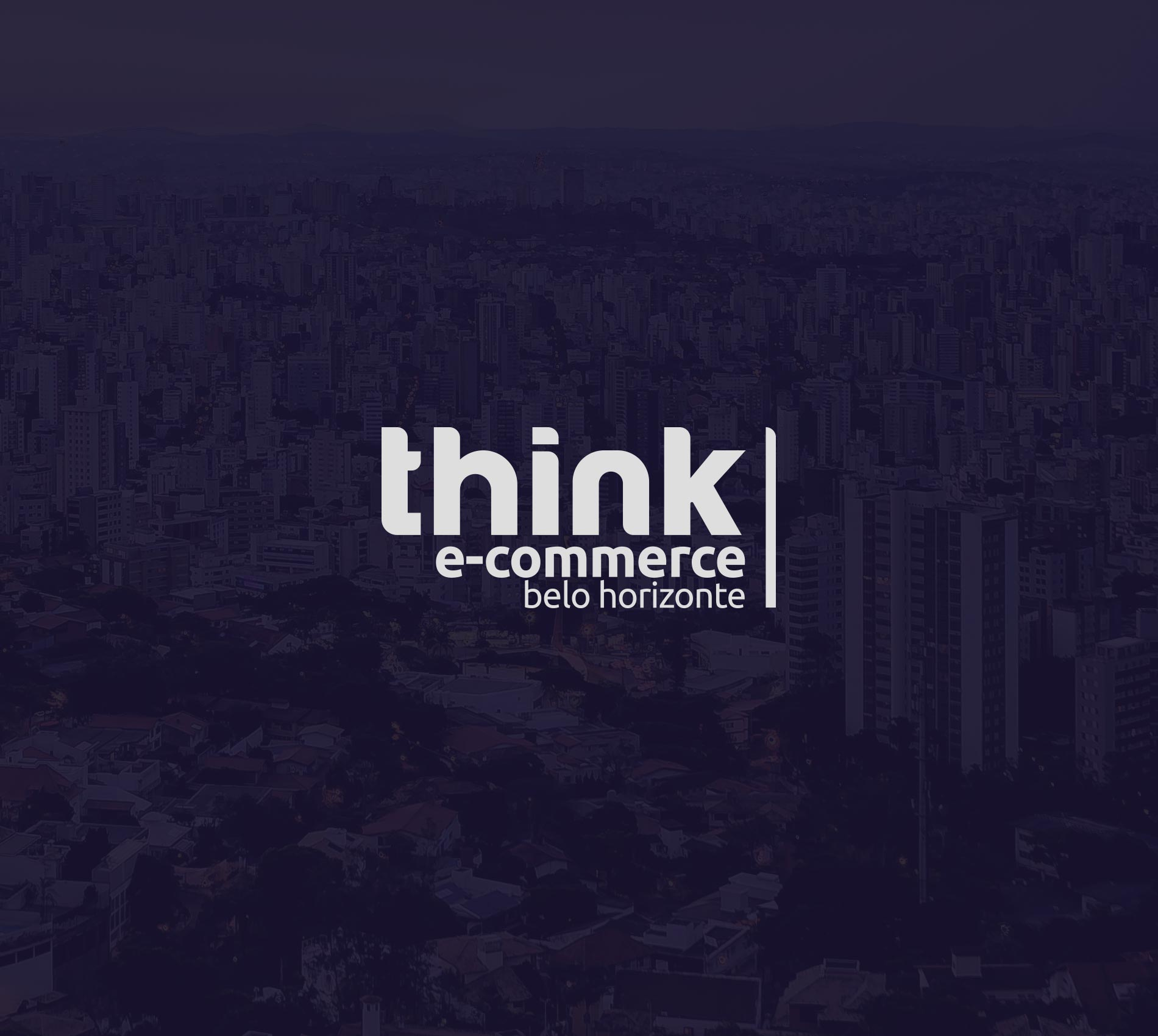 Think E-Commerce Belo Horizonte, 2020