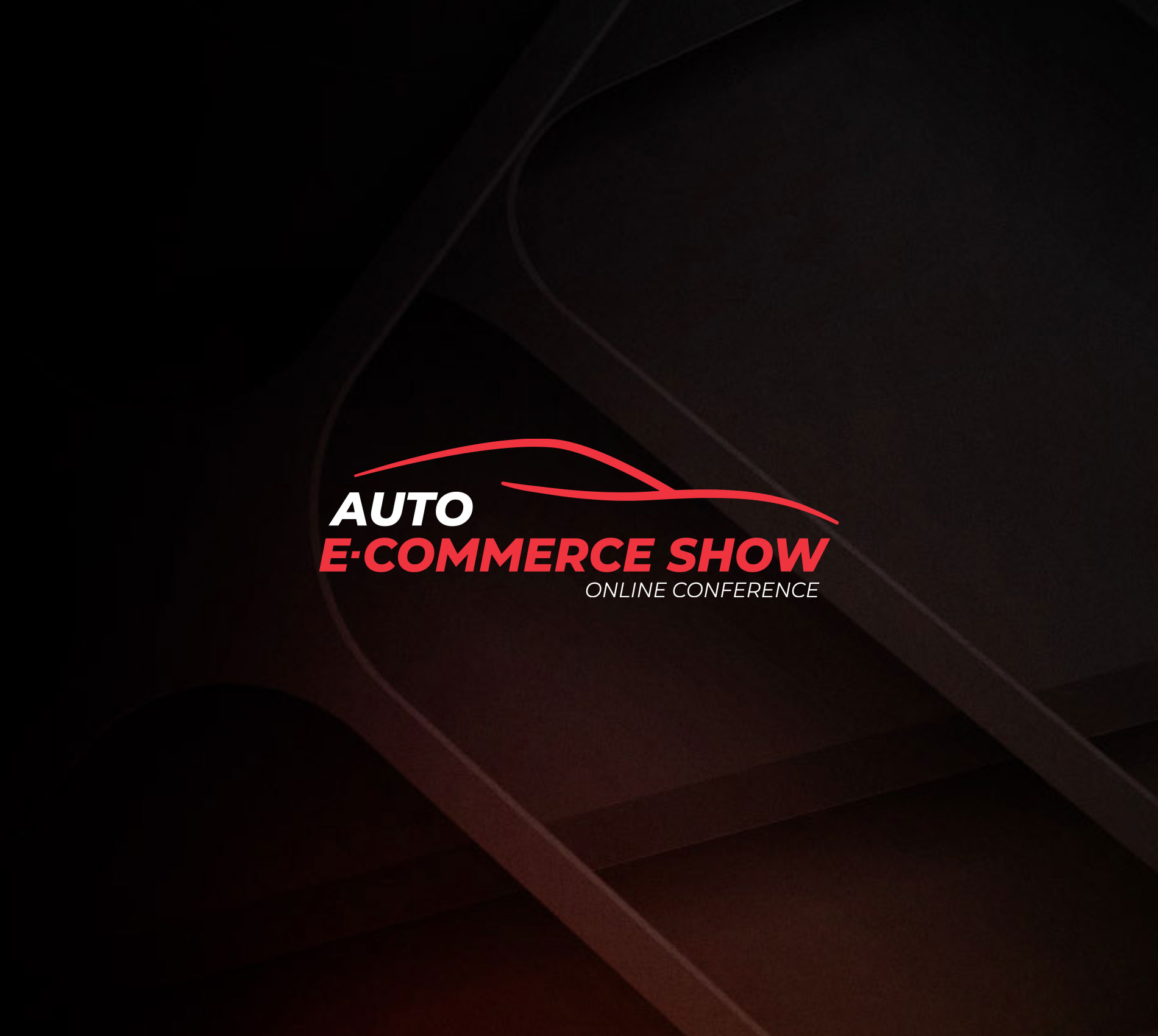 Auto E-commerce Show | Online Conference 2021