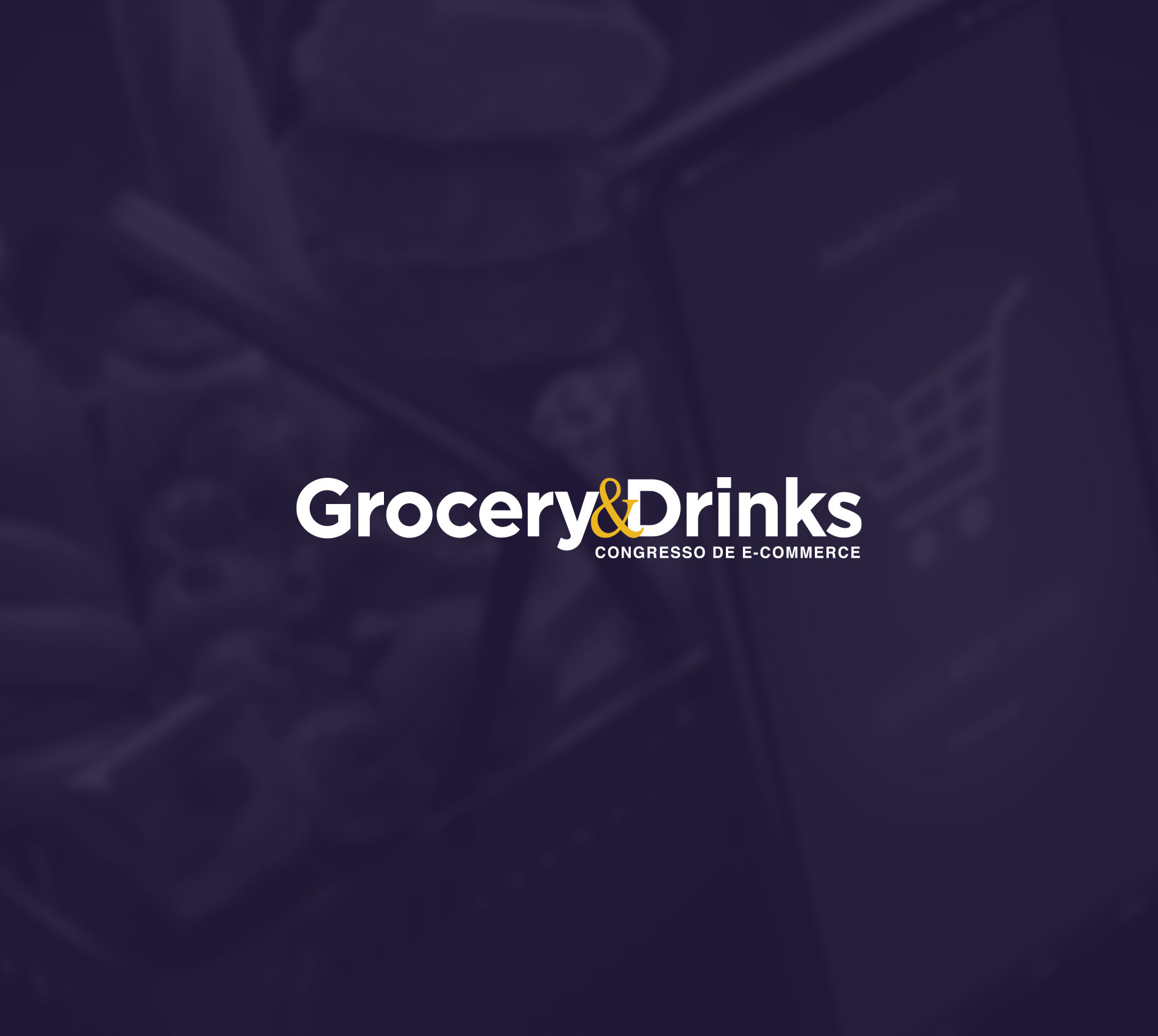 Congresso E-commerce Grocery & Drinks 2021